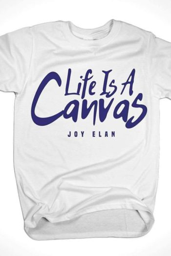 life is a canvas shirt